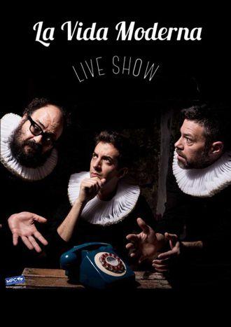 La vida moderna live show