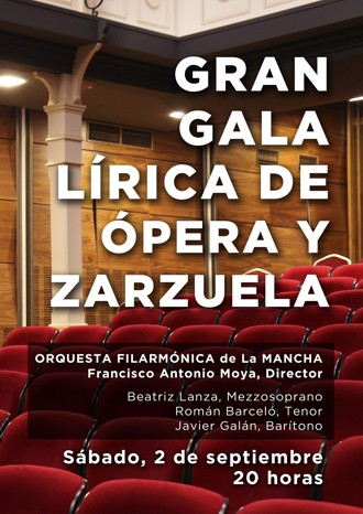 Gran Gala Lírica de Ópera y Zarzuela