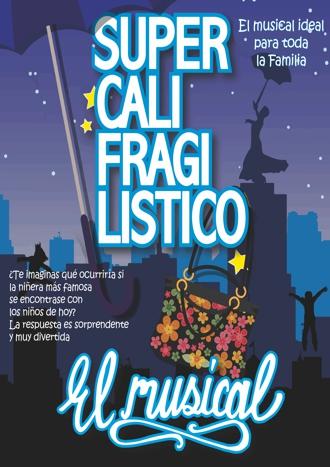 Supercalifragilístico - El musical