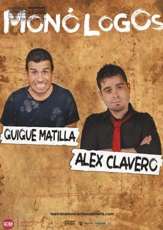 Monólogos con Alex Clavero y Quique Matilla