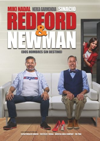 Redford & Newman - Miki Nadal y Sinacio